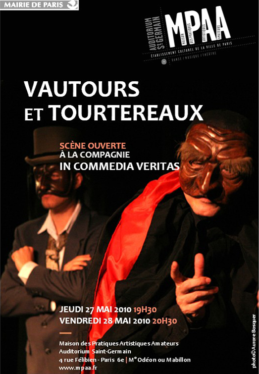 Vautours et Tourtereaux, Spectacle de commedia dell'arte contemporaine