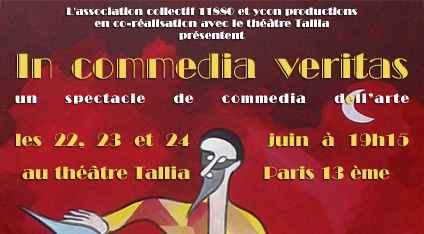 In Commedia Veritas, spectacle de commedia