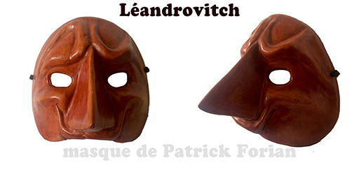 Mask of Léandrovitch, young arrogant and vain
